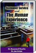 Customer Service and The Human Experience - Customer Service Skills Training